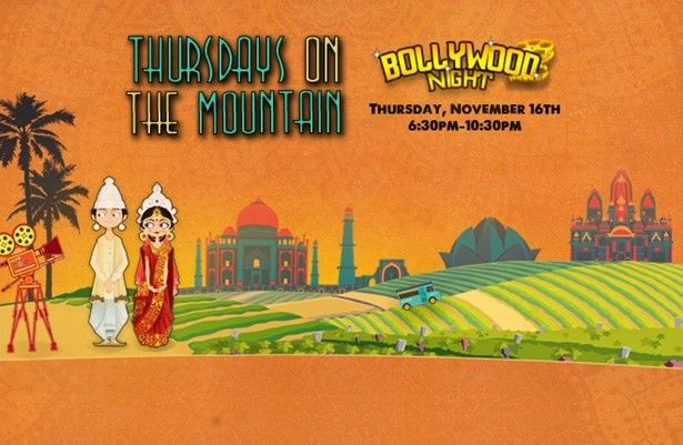 Thursdays On The Mountain - Bollywood Night