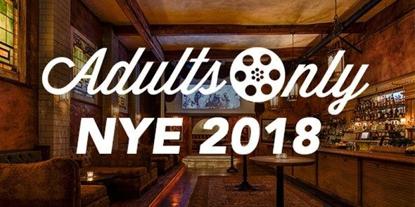 Adults Only | NEW YEAR'S EVE PARTY