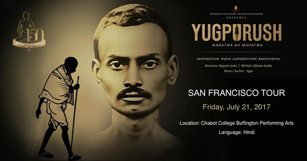YUGPURUSH - Mahatma Ke Mahatma - Bay Area