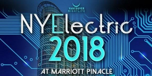 NYElectric 2018 - Vancouver New Year's Eve Party