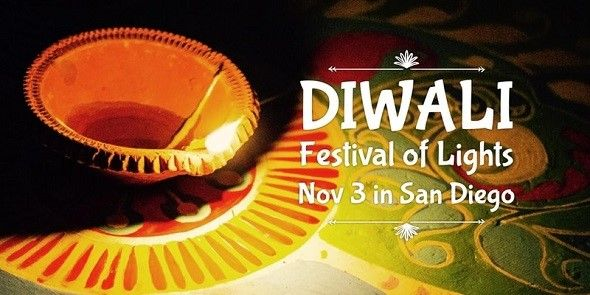 Diwali - Festival of Lights in SAN DIEGO