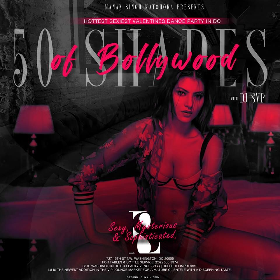 50 Shades of BOLLYWOOD - The One and Only Hottest Valentines Party in Washington