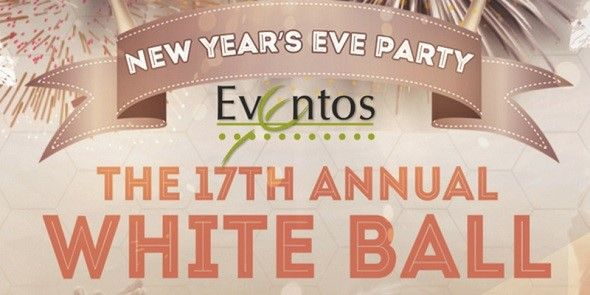New Year's Eve Party The 17th Annual WHITE BALL