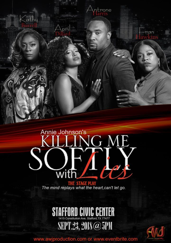 Killing Me Softly with Lies - Stage Play