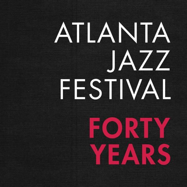 Atlanta Jazz Festival 40th Anniversary Book Opening Reception