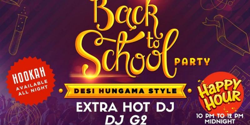 Back To School Bollywood Party with Extra Hot DJ