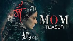 Mom (Hindi) Movie