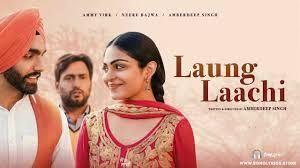 Laung Laachi (Punjabi) Movie
