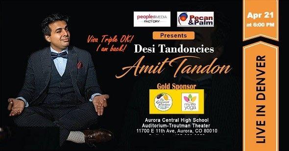 Amit Tandon Live in Denver