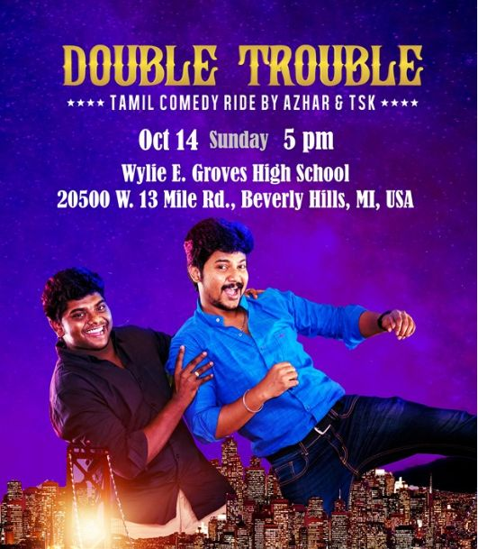 Double Trouble - Tamil Comedy Ride by Azar and TSK - Detroit