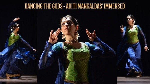 Dancing the Gods Night One- Aditi Mangaldas' Immersed