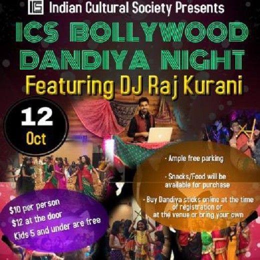 ICS Bollywood Dandiya Night Featuring DJ Raj Kurani