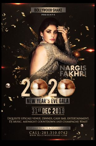 Bollywood Shake New Year's Eve Gala 2020 featuring Nargis Fakhri