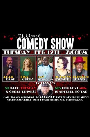 The Clubhouse Comedy Show! - Pre V-Day
