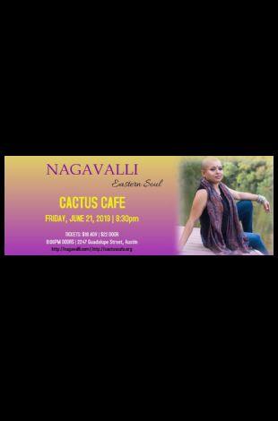 Nagavalli at Cactus Cafe