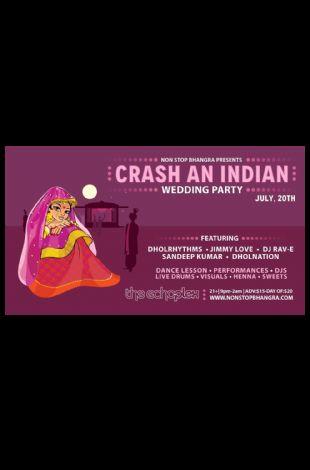 Non Stop Bhangra in LA-Crash An Indian Wedding Party