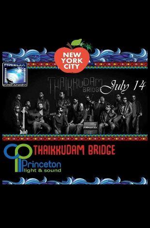 Thaikkudam Bridge- New York