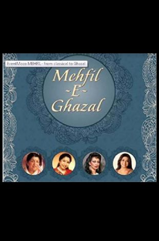 MEHFIL- from classical to Ghazal